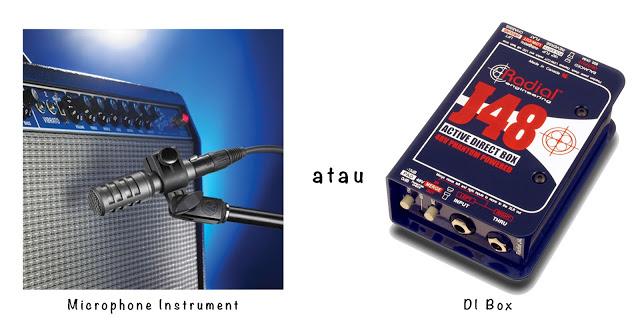 Pilih Mana : Microphone Instrument atau Direct Injection Box?
